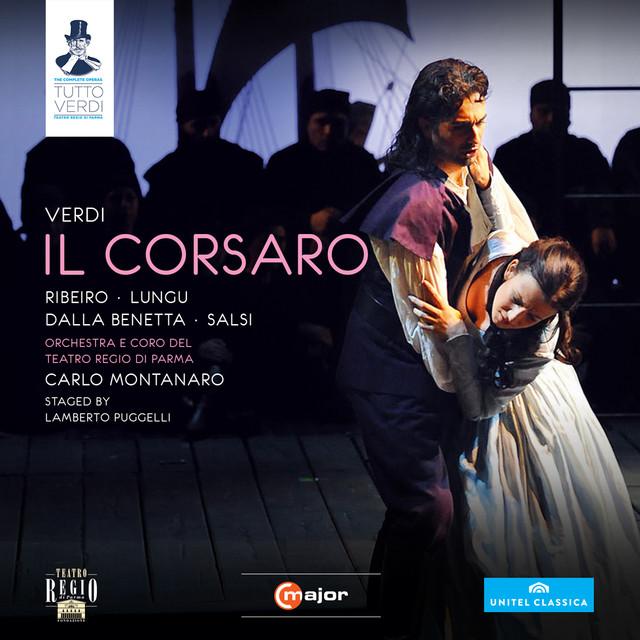 Il corsaro: Act I: Si de' corsari il fulmine (Corrado, Giovanni, Chorus)