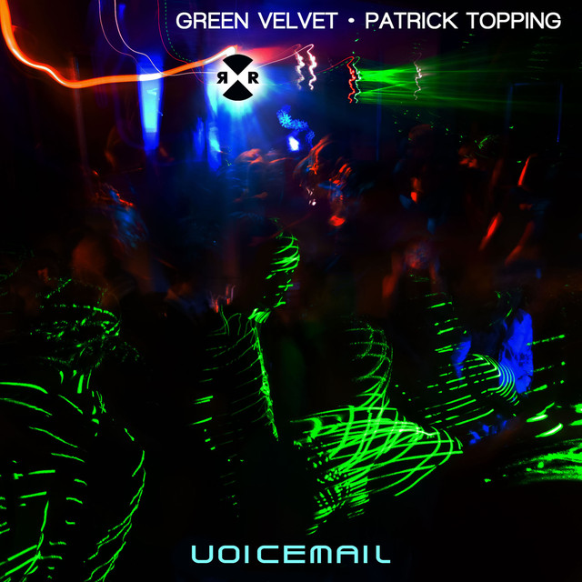 Green Velvet & Patrick Topping - Voicemail