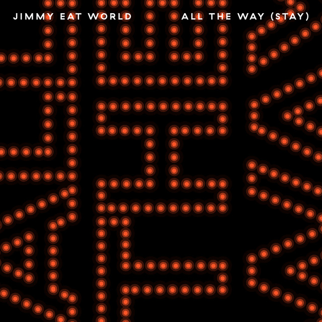Jimmy Eat World - All The Way (Stay) cover