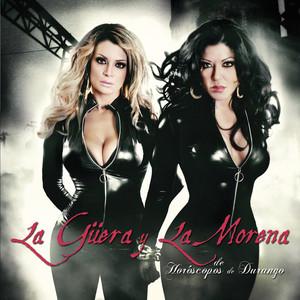 La Güera Y La Morena album