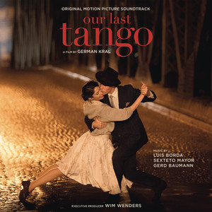 Our Last Tango (Original Motion Picture Soundtrack) Albümü
