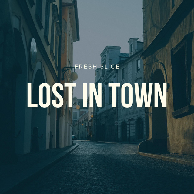 Lost in Town