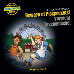 Beware of Pickpockets - Vorsicht, Taschendiebe!