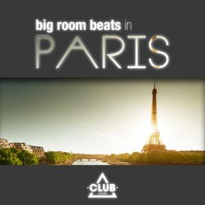 Big Room Beats in Paris album