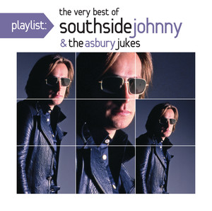 Playlist: The Very Best of Southside Johnny & The Asbury Jukes ('76-'80) album