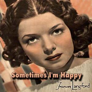 Sometimes I'm Happy album