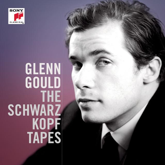 Glenn Gould: The Schwarzkopf Tapes Albumcover