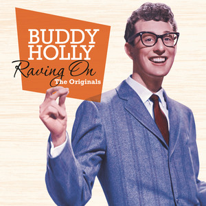 Raving On – The Originals - Buddy Holly