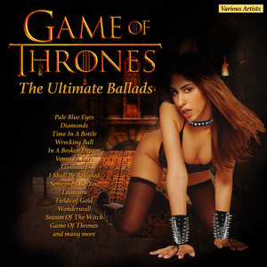 Game of Thrones - The Ultimate Ballads Albümü