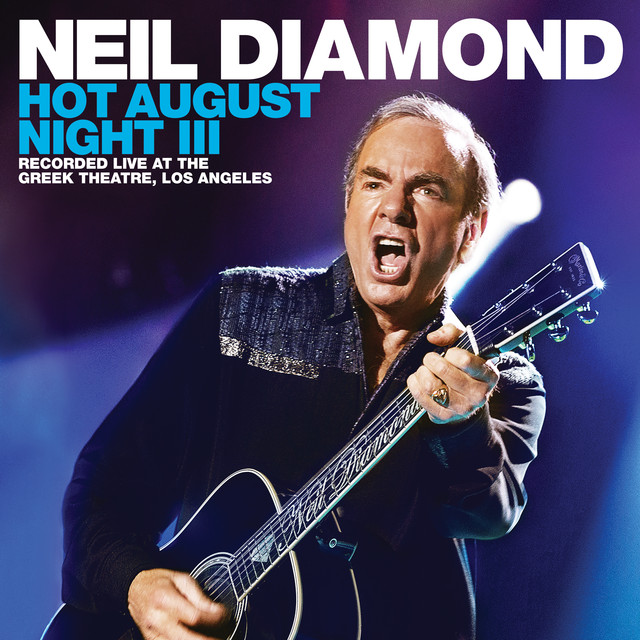 Album cover for Hot August Night III by Neil Diamond