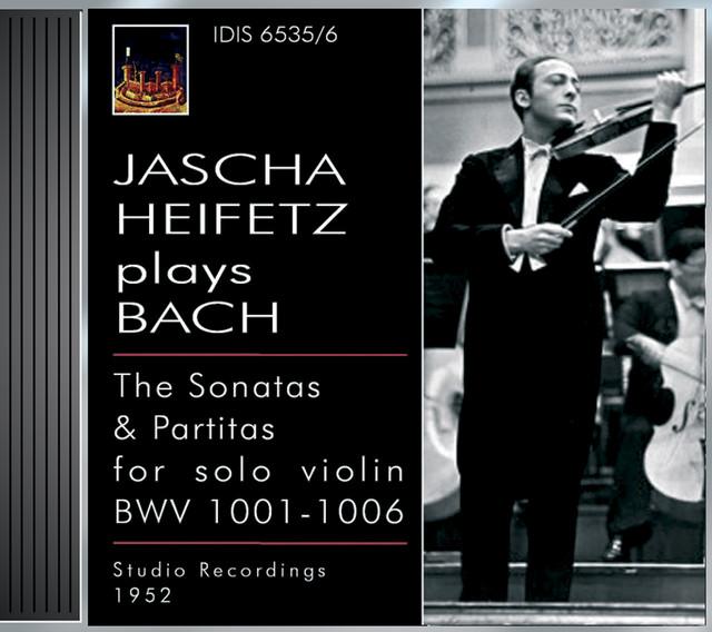 Bach, J.S.: Violin Sonatas Nos 1-3 / Violin Partitas Nos. 1-3 (Heifetz) (1935, 1952) Albumcover