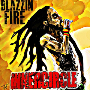Blazzin' Fire - Inner Circle