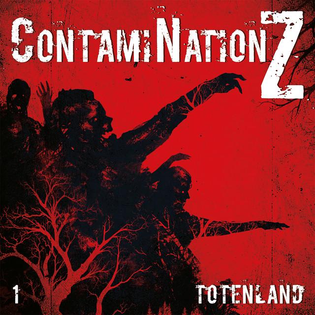 Contamination Z (Folge 1 - Totenland) Cover
