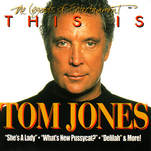 This is Tom Jones