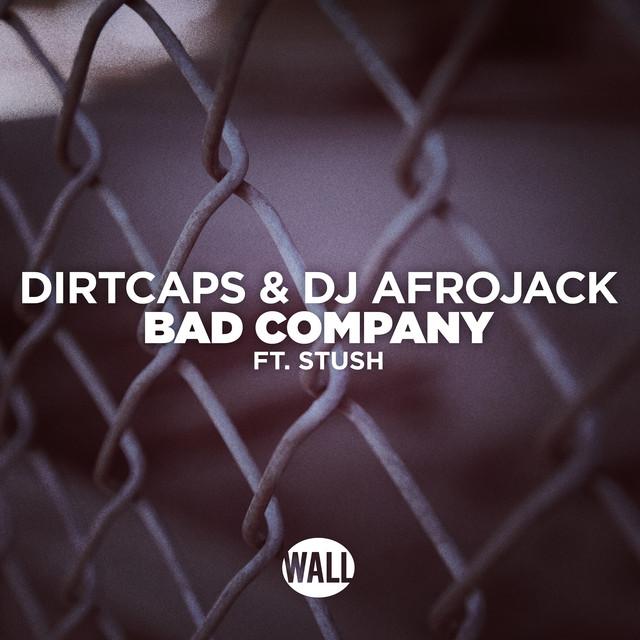 Bad Company (feat. Stush)