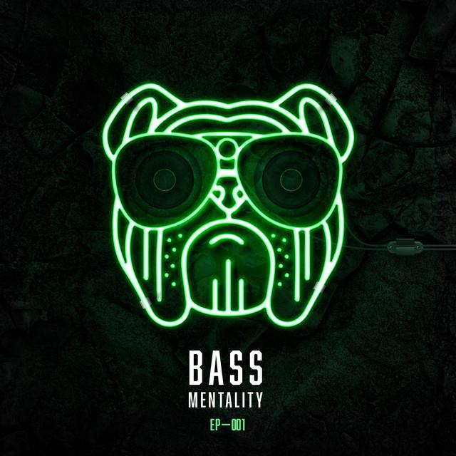 Bass Mentality 001