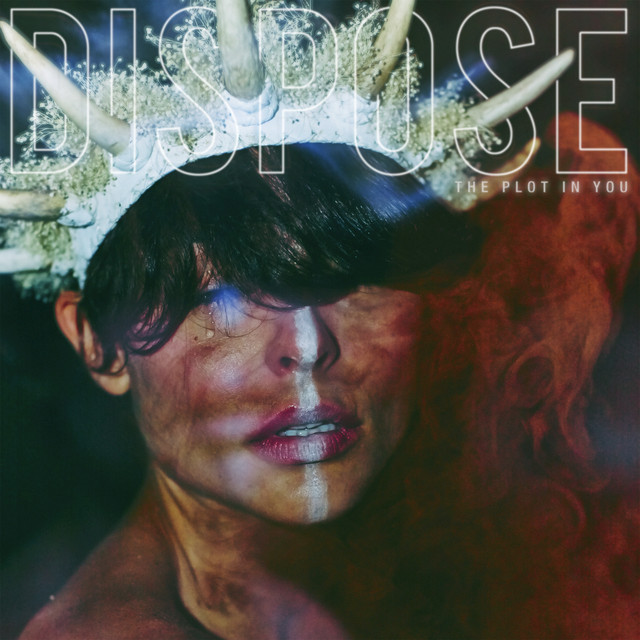 Album cover for DISPOSE by The Plot In You