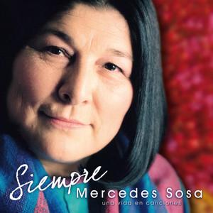 Siempre - Una Vida En Canciones - Mercedes Sosa