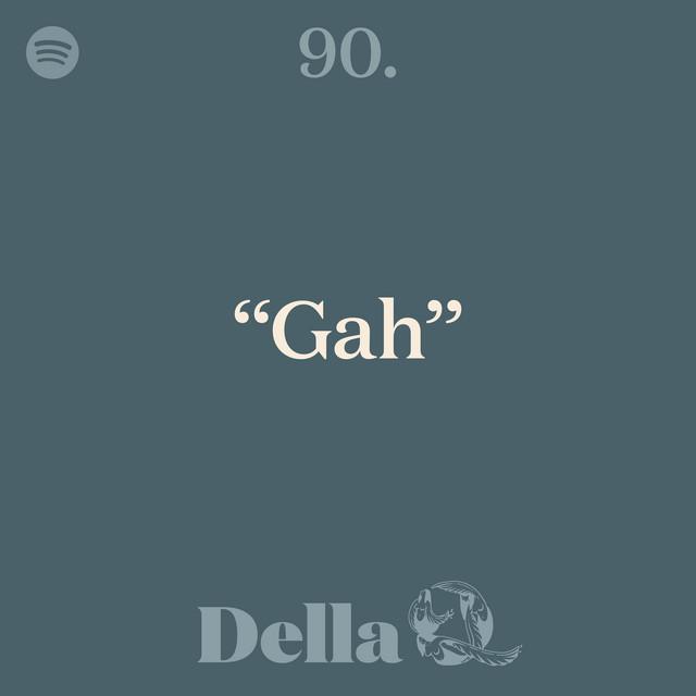 """90. """"Gah"""""""