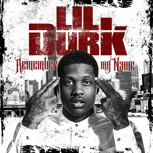 Lil Durk  King Popo Remember My Name cover