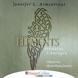 Steinerne Schwingen - Dark Elements 1 Audiobook