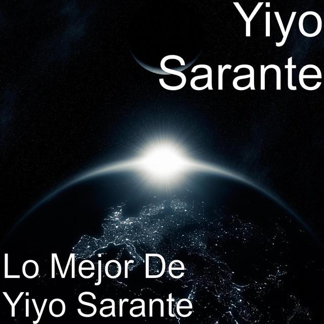 Lo Mejor de Yiyo Sarante