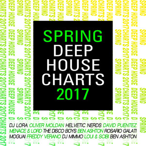 Spring Deep House Charts 2017