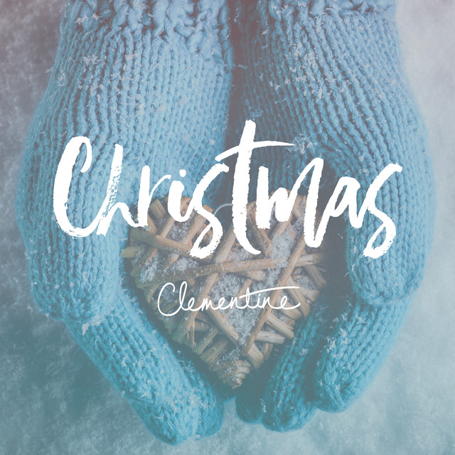 Clementine For Christmas.All I Want For Christmas Is You A Song By Clementine Duo On