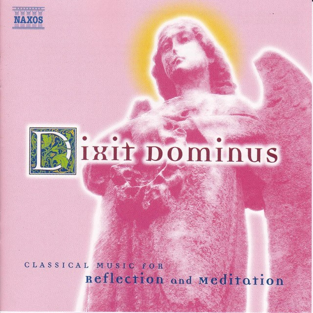 Dixit Dominus: Classical Music for Reflection and Meditation Albumcover