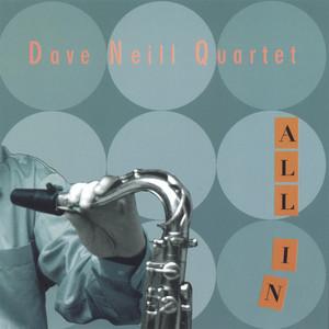Dave Neill Quartet
