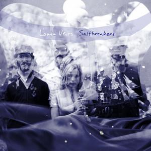 Saltbreakers - Laura Veirs