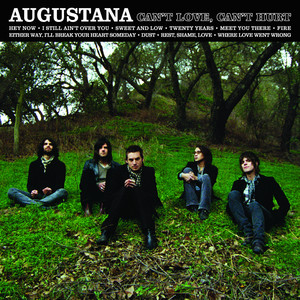 Can't Love, Can't Hurt - Augustana