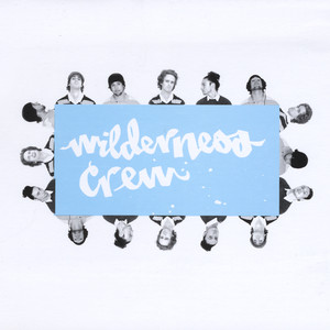 Wilderness Crew - Wilderness Crew