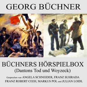 Büchners Hörspielbox (Dantons Tod und Woyzeck)