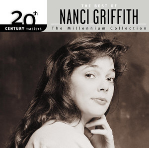 20th Century Masters: The Millennium Collection: The Best of Nanci Griffith album