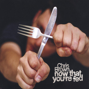 Now That You're Fed album