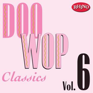 Doo Wop Classics, Vol. 6 album