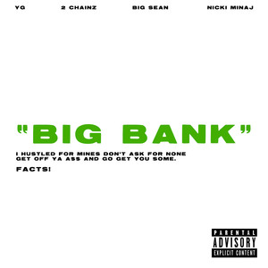 Big Bank feat. 2 Chainz, Big Sean, Nicki Minaj Albümü