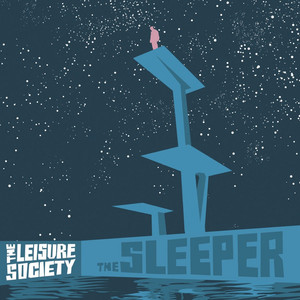 The Sleeper & A Product of the Ego Drain - Leisure Society