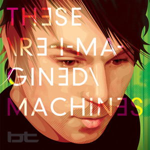These Re-Imagined Machines album