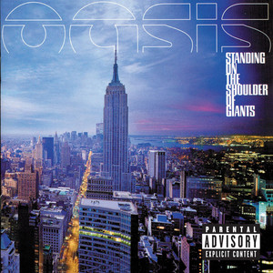 Standing On The Shoulder Of Giants - Oasis