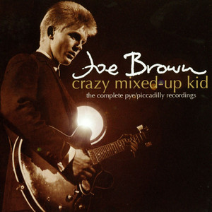 Crazy Mixed-Up Kid: The Complete Pye/Piccadilly Recordings album