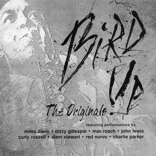 Bird Up - The Originals