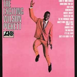 The Exciting Wilson Pickett Albumcover