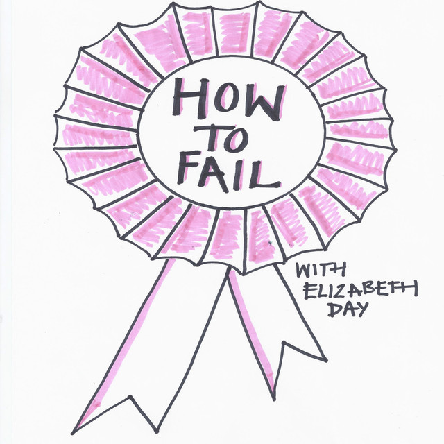 How To Fail With Elizabeth Day | Podcast on Spotify