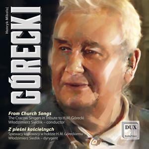 Henryk Górecki / Cracow Singers, The / Włodzimierz Siedlik