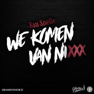 We Komen Van Nixxx Albümü