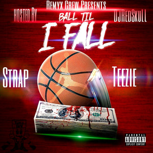 Ball Till I Fall  - Tink