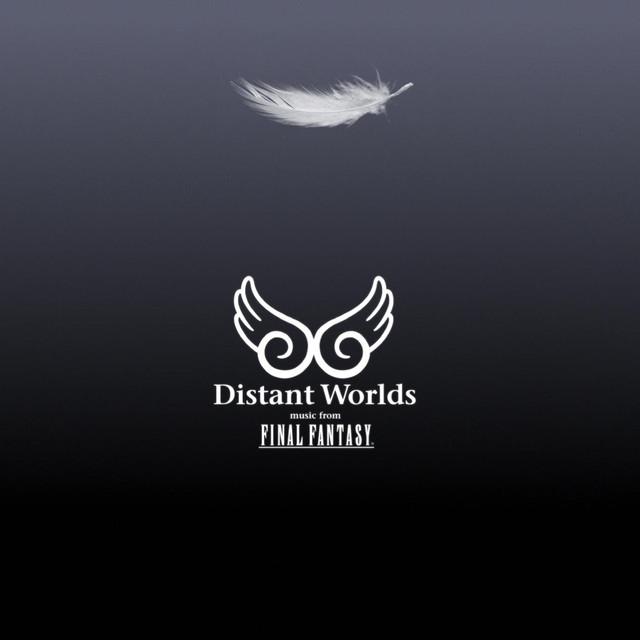 Distant Worlds: music from Final Fantasy Nobuo Uematsu