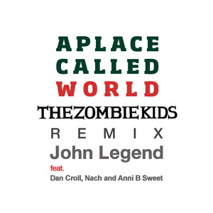A Place Called World (The Zombie Kids Remix) Albümü